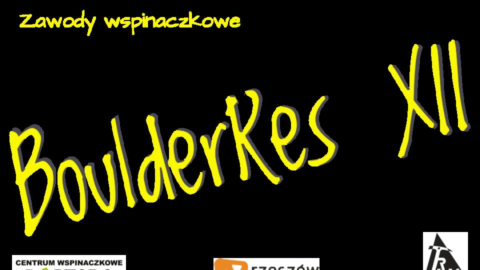 BoulderRes XII – kilka szczegółowych informacji