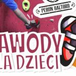 Zawody Wspinaczkowe Dla Dzieci i Młodzieży 17-10-2021